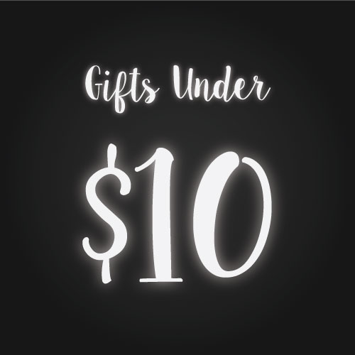 Shop Gifts $10 and Under