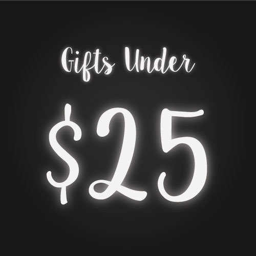 Shop Gifts $25 and Under