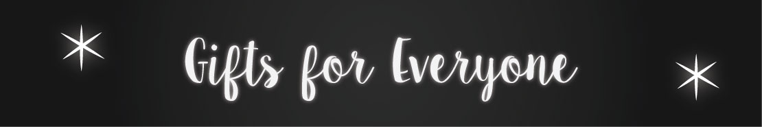 Gifts for Everyone Header