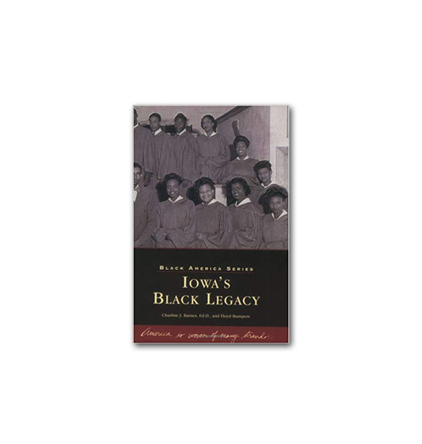 Cover Image For Iowa's Black Legacy - Black America Series