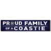Image for Proud Family of a Coastie Sign *WAS $11.99