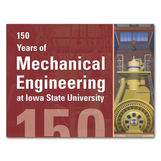 Image For 150 Years of Mechanical Engineering at Iowa State University